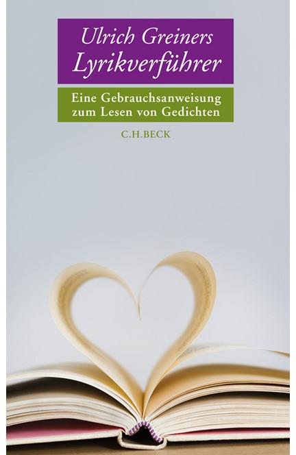 Cover: Ulrich Greiner, Ulrich Greiners Lyrikverführer