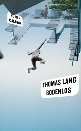 Abbildung von Lang, Thomas | Bodenlos | 2010 | oder Ein gelbes Mädchen läuft ...