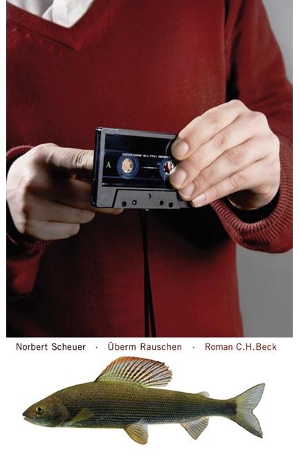 Cover: Norbert Scheuer, Überm Rauschen
