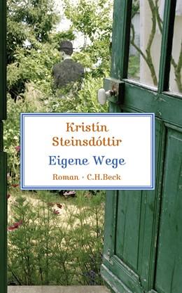 Abbildung von Steinsdóttir, Kristín   Eigene Wege   1. Auflage   2009   beck-shop.de