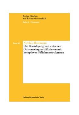 Abbildung von Mosimann | Die Beendigung von externen Outsourcingverhältnissen mit komplexen Pflichtenstrukturen | 2009 | Band 92