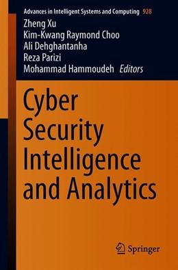 Abbildung von Xu / Choo / Dehghantanha / Parizi / Hammoudeh   Cyber Security Intelligence and Analytics (2 Bd.)   2019