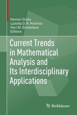 Abbildung von Dutta / Kocinac | Current Trends in Mathematical Analysis and Its Interdisciplinary Applications | 1. Auflage | 2019 | beck-shop.de
