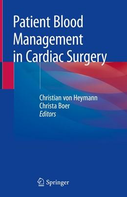 Abbildung von Heymann / Boer | Patient Blood Management in Cardiac Surgery | 2019