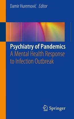 Abbildung von Huremovic | Psychiatry of Pandemics | 1. Auflage | 2019 | beck-shop.de