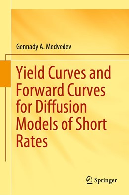 Abbildung von Medvedev | Yield Curves and Forward Curves for Diffusion Models of Short Rates | 2019