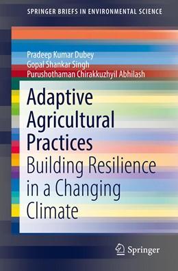 Abbildung von Dubey / Singh | Adaptive Agricultural Practices | 1. Auflage | 2019 | beck-shop.de