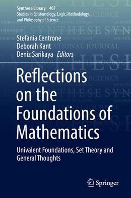 Abbildung von Centrone / Kant / Sarikaya | Reflections on the Foundations of Mathematics | 2019 | Univalent Foundations, Set The...