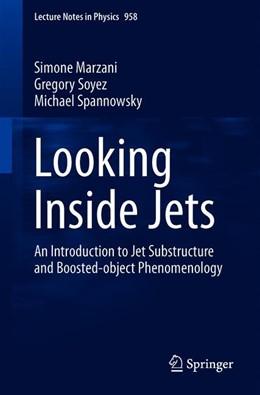 Abbildung von Marzani / Soyez / Spannowsky   Looking Inside Jets   2019   An Introduction to Jet Substru...