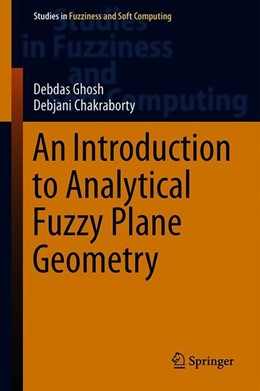 Abbildung von Ghosh / Chakraborty | An Introduction to Analytical Fuzzy Plane Geometry | 2019