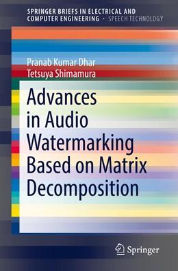Abbildung von Dhar / Shimamura | Advances in Audio Watermarking Based on Matrix Decomposition | 2019