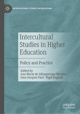 Abbildung von de Albuquerque Moreira / Paul | Intercultural Studies in Higher Education | 1. Auflage | 2019 | beck-shop.de