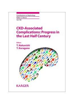 Abbildung von Nakanishi / Kuragano | CKD-Associated Complications: Progress in the Last Half Century | 2019