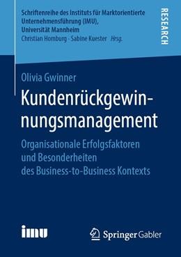 Abbildung von Gwinner | Kundenrückgewinnungsmanagement | 1. Auflage | 2019 | beck-shop.de