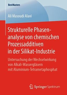 Abbildung von Masoudi Alavi   Strukturelle Phasenanalyse von chemischen Prozessadditiven in der Silikat-Industrie   2019   Untersuchung der Wechselwirkun...