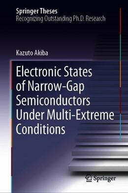 Abbildung von Akiba | Electronic States of Narrow-Gap Semiconductors Under Multi-Extreme Conditions | 2019