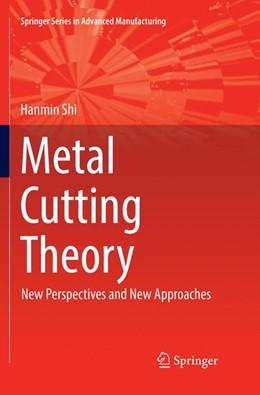 Abbildung von Shi | Metal Cutting Theory | 1. Auflage | 2019 | beck-shop.de