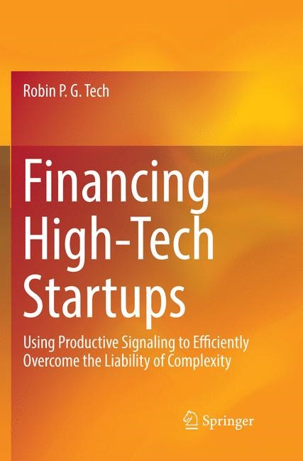 Financing High-Tech Startups   Tech   Softcover reprint of the original 1st ed. 2018, 2019   Buch (Cover)