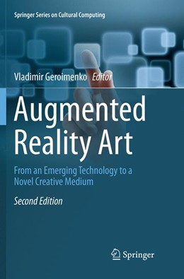 Abbildung von Geroimenko   Augmented Reality Art   Softcover reprint of the original 2nd ed. 2018   2019   From an Emerging Technology to...