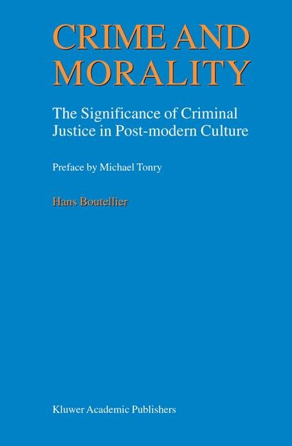 Abbildung von Boutellier | Crime and Morality | 1999