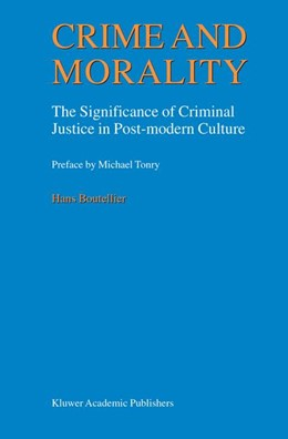 Abbildung von Boutellier | Crime and Morality | 1999 | The Significance of Criminal J...