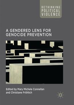 Abbildung von Connellan / Fröhlich | A Gendered Lens for Genocide Prevention | 1. Auflage | 2018 | beck-shop.de