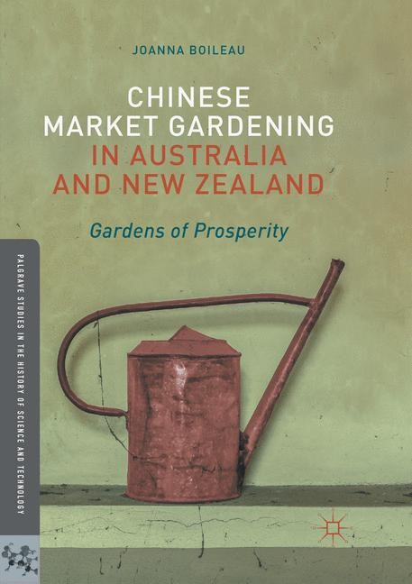 Chinese Market Gardening in Australia and New Zealand | Boileau | Softcover reprint of the original 1st ed. 2017, 2018 | Buch (Cover)