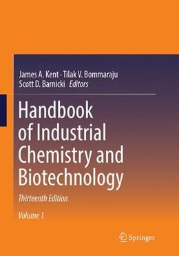 Abbildung von Kent / Bommaraju / Barnicki | Handbook of Industrial Chemistry and Biotechnology | Softcover reprint of the original 13rd ed. 2017 | 2018