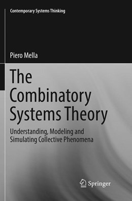 Abbildung von Mella | The Combinatory Systems Theory | Softcover reprint of the original 1st ed. 2017 | 2018 | Understanding, Modeling and Si...