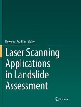 Abbildung von Pradhan | Laser Scanning Applications in Landslide Assessment | Softcover reprint of the original 1st ed. 2017 | 2018