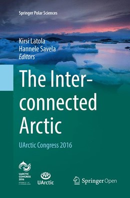 Abbildung von Latola / Savela | The Interconnected Arctic — UArctic Congress 2016 | 1. Auflage | 2018 | beck-shop.de