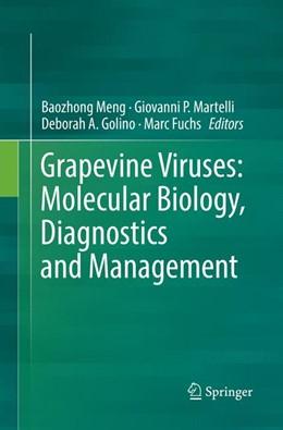 Abbildung von Meng / Martelli / Golino / Fuchs | Grapevine Viruses: Molecular Biology, Diagnostics and Management | Softcover reprint of the original 1st ed. 2017 | 2018