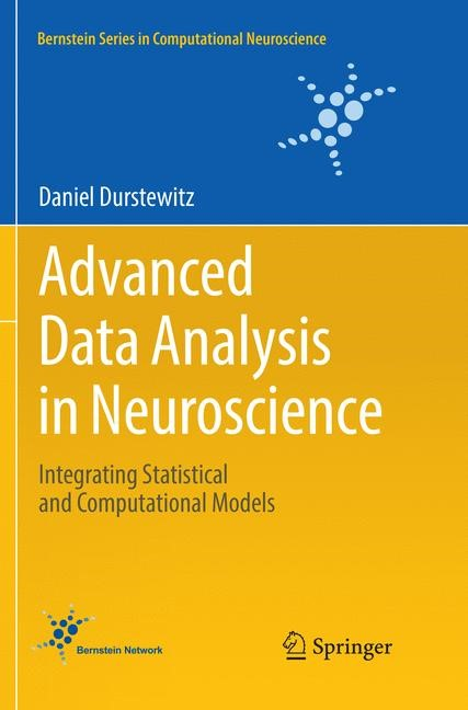 Advanced Data Analysis in Neuroscience | Durstewitz | Softcover reprint of the original 1st ed. 2017, 2018 | Buch (Cover)