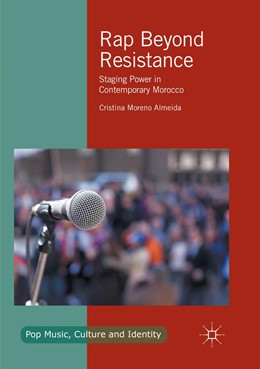 Abbildung von Moreno Almeida | Rap Beyond Resistance | Softcover reprint of the original 1st ed. 2017 | 2018 | Staging Power in Contemporary ...