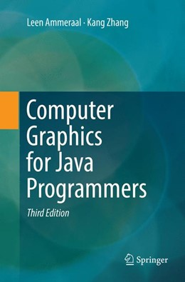 Abbildung von Ammeraal / Zhang | Computer Graphics for Java Programmers | Softcover reprint of the original 3rd ed. 2017 | 2018