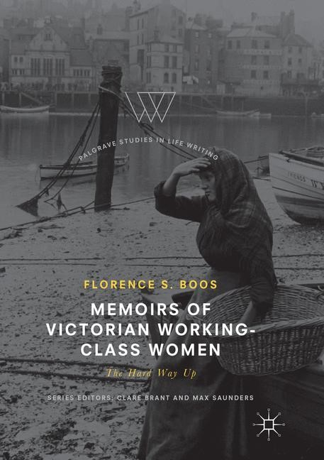 Memoirs of Victorian Working-Class Women | Boos | Softcover reprint of the original 1st ed. 2017, 2018 | Buch (Cover)