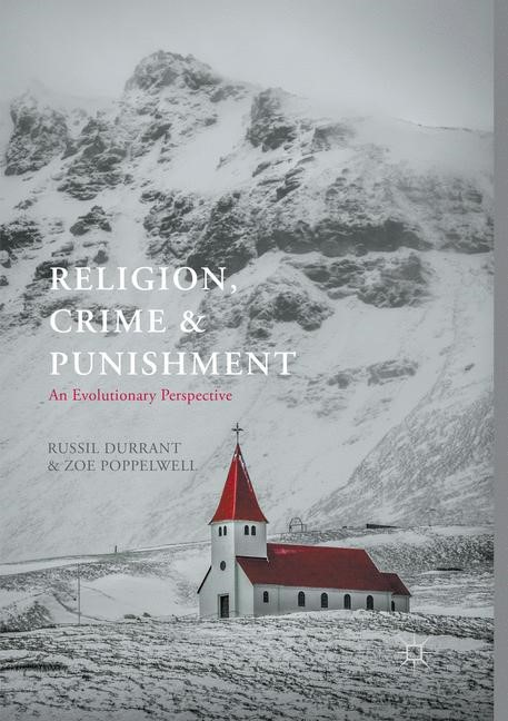 Religion, Crime and Punishment | Durrant / Poppelwell | Softcover reprint of the original 1st ed. 2017, 2018 | Buch (Cover)