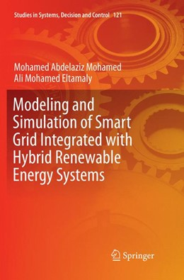 Abbildung von Abdelaziz Mohamed / Eltamaly | Modeling and Simulation of Smart Grid Integrated with Hybrid Renewable Energy Systems | Softcover reprint of the original 1st ed. 2018 | 2018 | 121