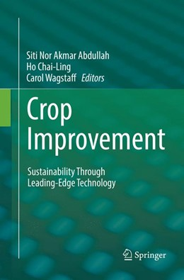 Abbildung von Abdullah / Chai-Ling / Wagstaff   Crop Improvement   Softcover reprint of the original 1st ed. 2017   2018   Sustainability Through Leading...