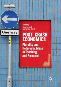 Abbildung von Feraboli / Morelli   Post-Crash Economics   Softcover reprint of the original 1st ed. 2018   2018   Plurality and Heterodox Ideas ...