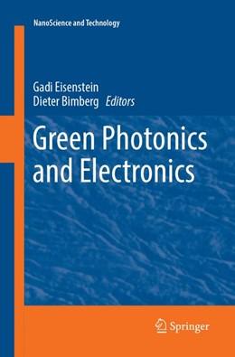 Abbildung von Eisenstein / Bimberg   Green Photonics and Electronics   Softcover reprint of the original 1st ed. 2017   2018