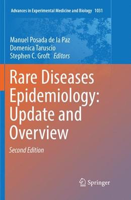 Abbildung von Posada de la Paz / Taruscio / Groft | Rare Diseases Epidemiology: Update and Overview | Softcover reprint of the original 2nd ed. 2017 | 2018 | 1031