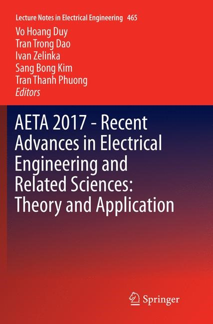 AETA 2017 - Recent Advances in Electrical Engineering and Related Sciences: Theory and Application | Duy / Dao / Zelinka / Kim / Phuong | Softcover reprint of the original 1st ed. 2018, 2018 | Buch (Cover)