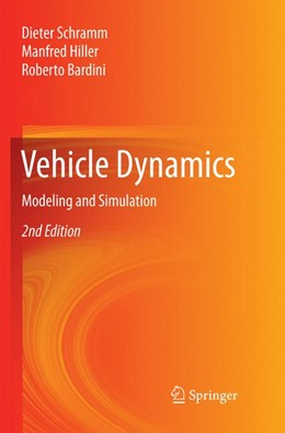 Abbildung von Schramm / Hiller / Bardini | Vehicle Dynamics | Softcover reprint of the original 2nd ed. 2018 | 2018 | Modeling and Simulation