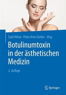 Abbildung von Hilton / Gerber | Botulinumtoxin in der ästhetischen Medizin | 2. Aufl. 2020 | 2020