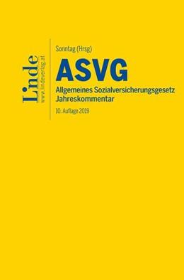 Abbildung von Derntl / Sonntag | ASVG | Allgemeines Sozialversicherungsgesetz 2019 | 10. Auflage | 2019 | beck-shop.de