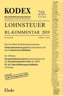Abbildung von Hofbauer / Doralt | KODEX Lohnsteuer Richtlinien-Kommentar 2019 | 20. Auflage 2019, Stand 1.2.2019 | 2019
