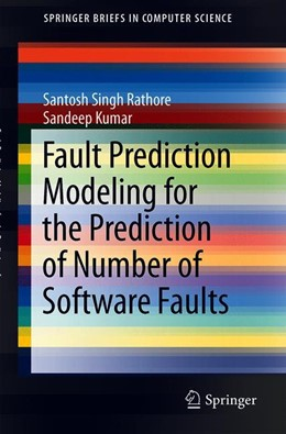 Abbildung von Rathore / Kumar | Fault Prediction Modeling for the Prediction of Number of Software Faults | 1. Auflage | 2019 | beck-shop.de