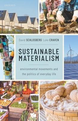 Abbildung von Schlosberg / Craven | Sustainable Materialism | 2019