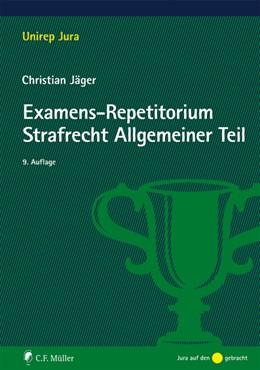 Abbildung von Jäger | Examens-Repetitorium Strafrecht Allgemeiner Teil | 9. Auflage | 2019 | beck-shop.de